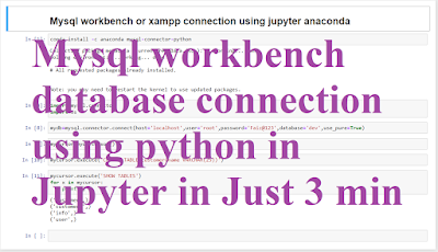 How to connect mysql workbench using python in jupyter notebook anaconda