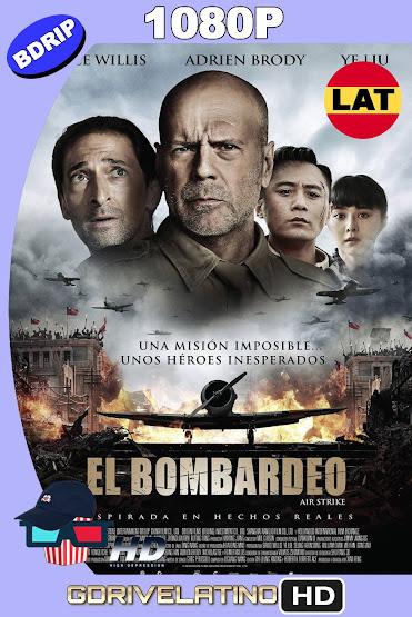El Bombardeo (2018) BDRip 1080p Latino-Ingles MKV