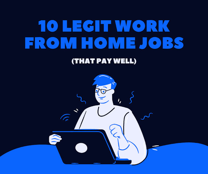 10 legit work from home jobs that pay well