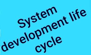 System development life cycle in hindi ( sdlc in hindi):-  सिस्टम् डवलपमेन्ट लाइफ साइकिल ( sdIc )