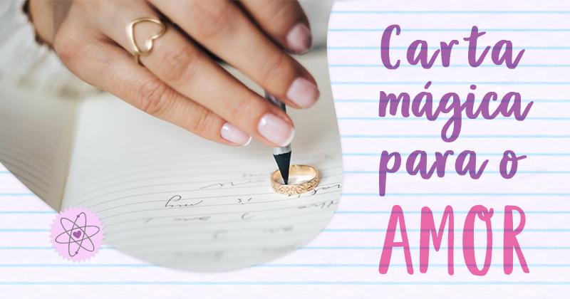 Técnica da carta mágica para o Amor - Lei da Atração