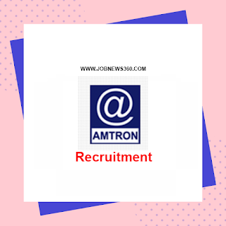 AMTRON Recruitment 2020 for Technical Support Staff, Project Manager (35 Vacancies)