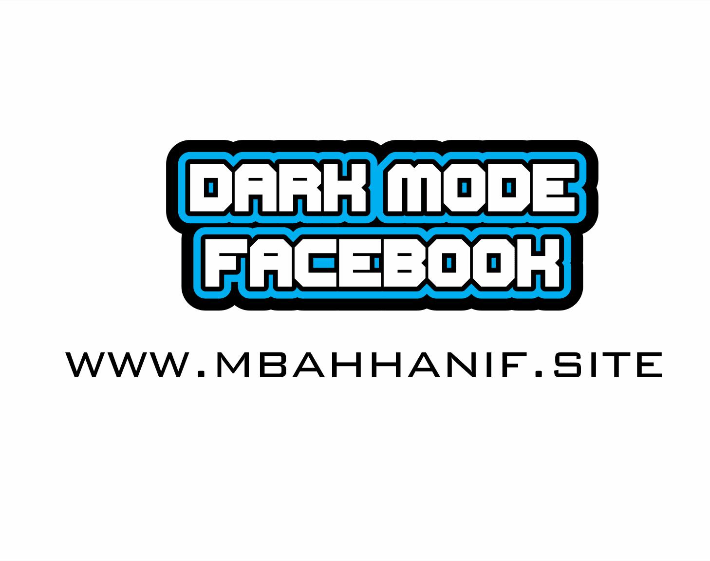 Cara Mengaktifkan Dark Mode Facebook