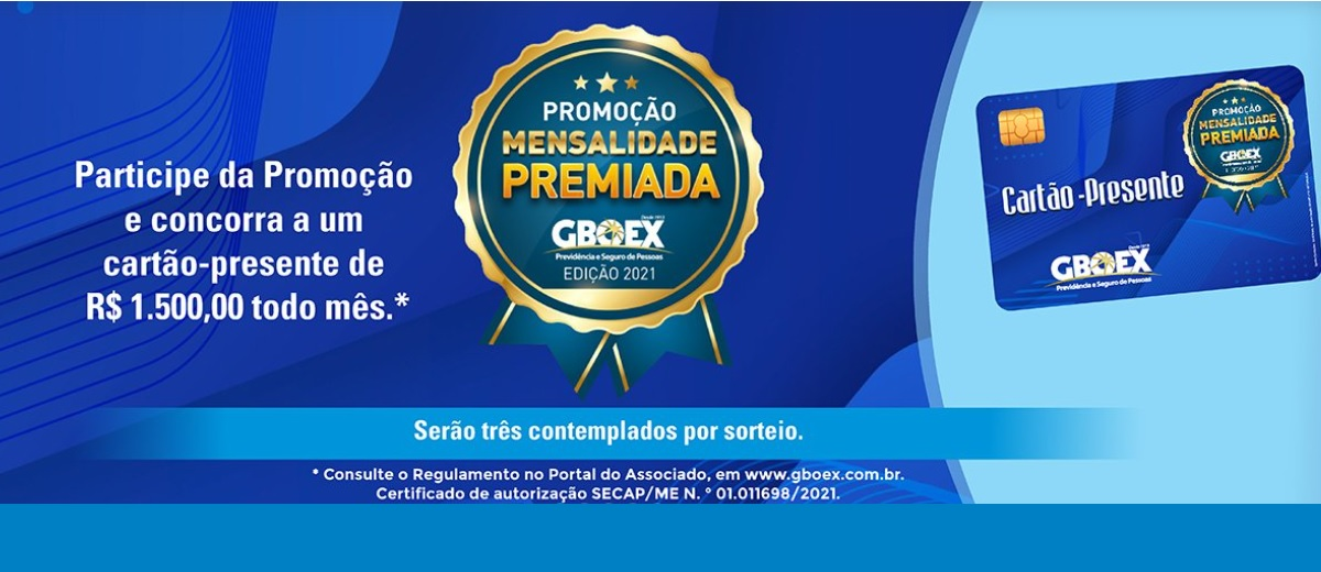 Promoção GBOEX Mensalidade Premiada 2021 Cartão Presente Todo Mês