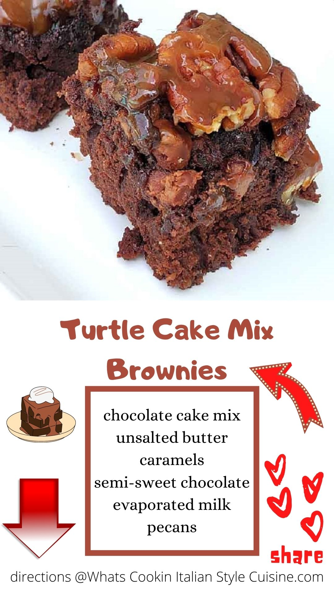 this is a pin for later on how to make cake mix turtle brownies