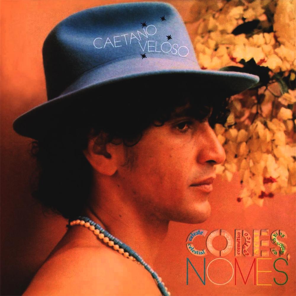 Caetano Veloso - Cores, Nomes [1982]