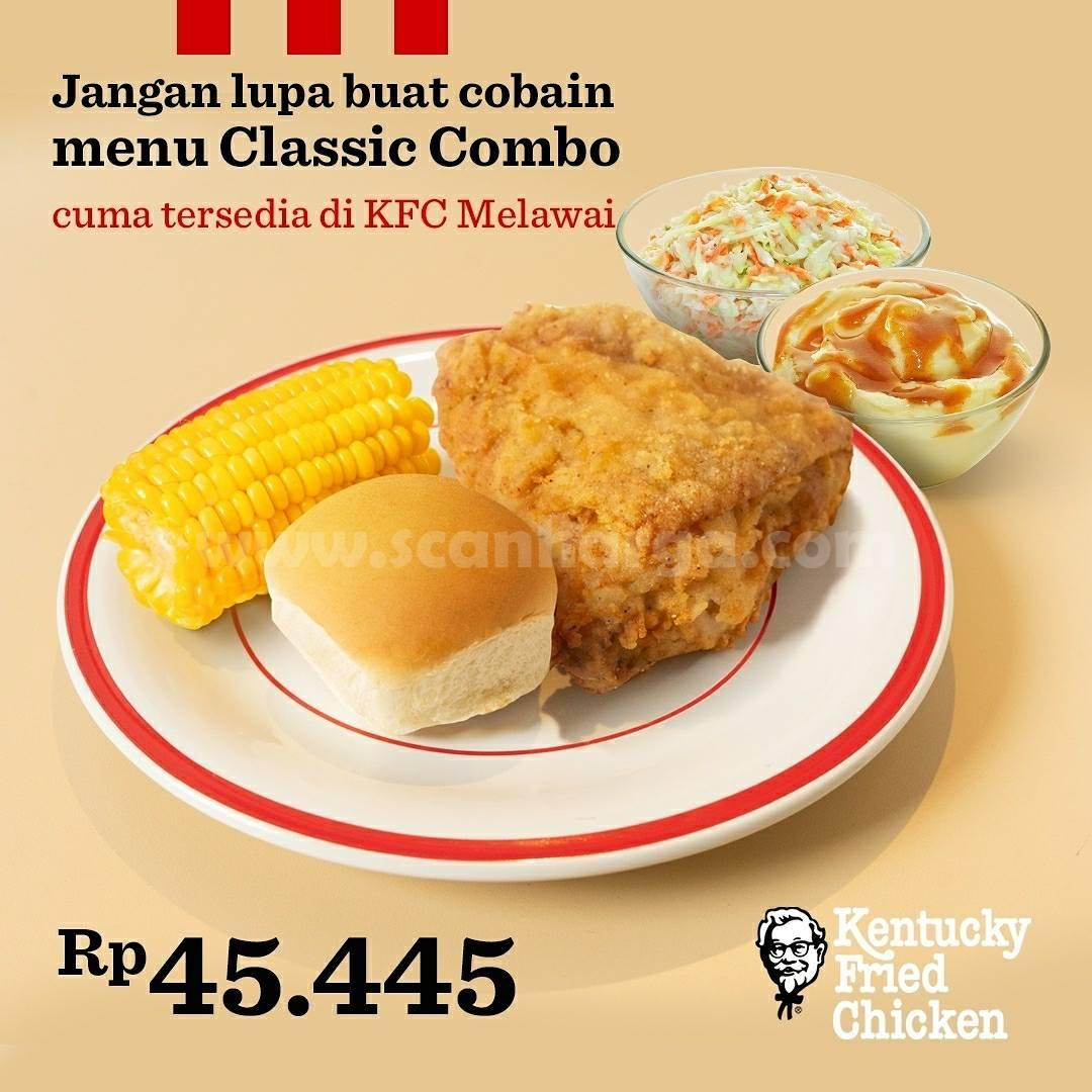 KFC CLASSIC COMBO! Harga mulai Rp. 45.445