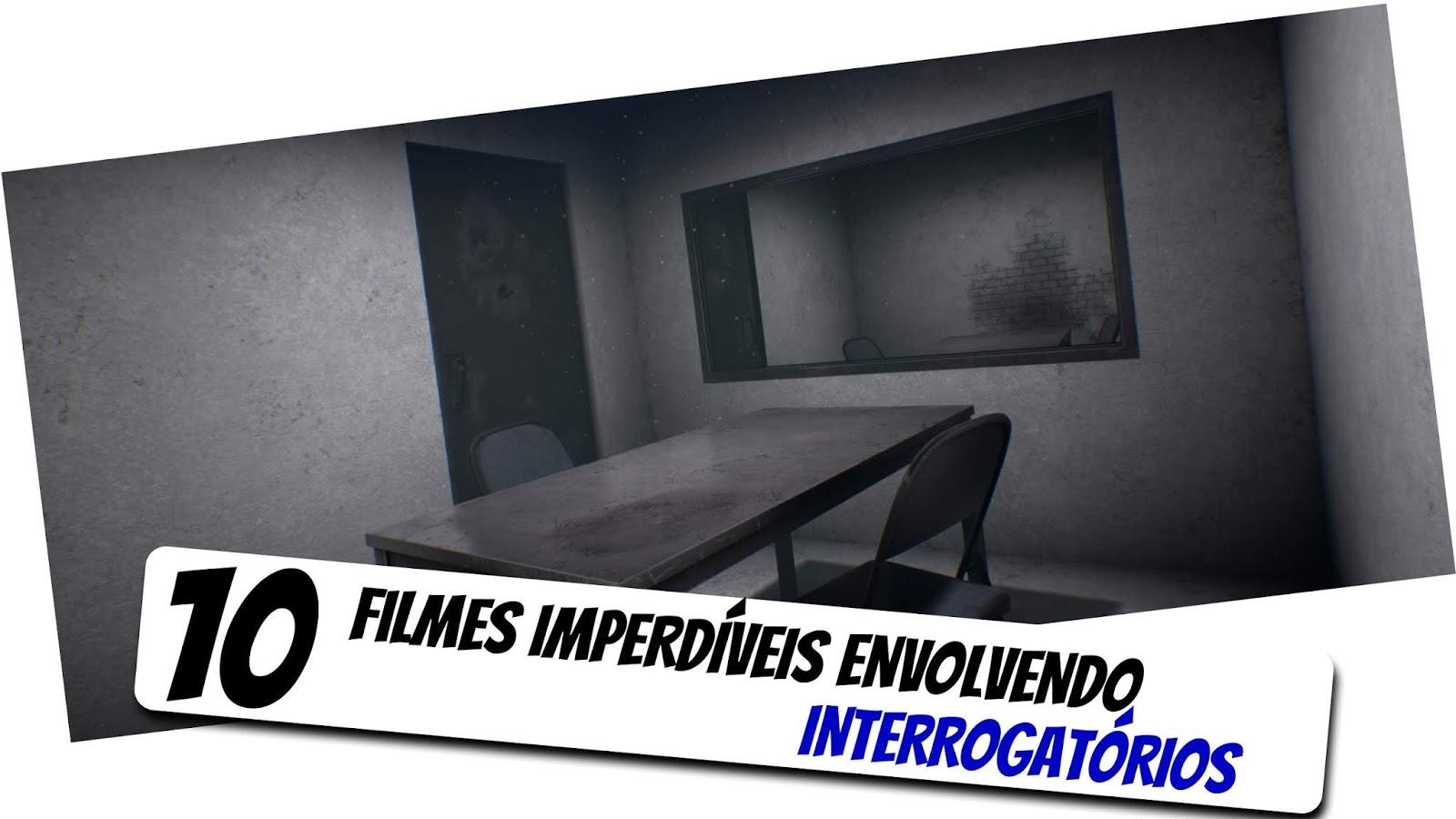10-filmes-sobre-interrogatorios