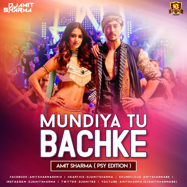 Mundiyan Tu Bach Ke (Psy Edition) – Amit Sharma