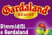 """"""" DimmidiSi ti porta a Gardaland"""" : ingresso omaggio a Gardaland Park come premio certo!"""