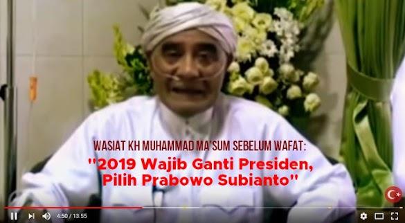 "Wasiat KH Ma'shum Sebelum Wafat: ""2019 Wajib Ganti Presiden, Pilih Prabowo Subianto"""