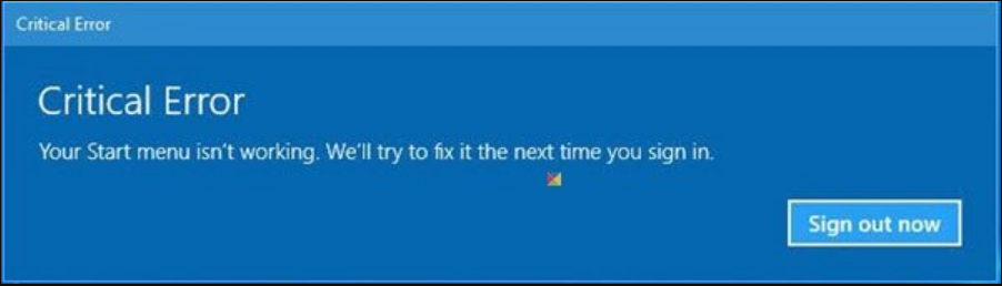 Critical Error Your Start menu isnt working in Windows 10