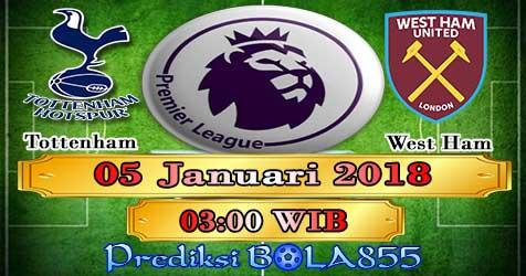 Prediksi Bola855 Tottenham Hotspur vs West Ham United 5 Januari 2018