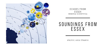 Electric Voice Theatre - Echoes from Essex