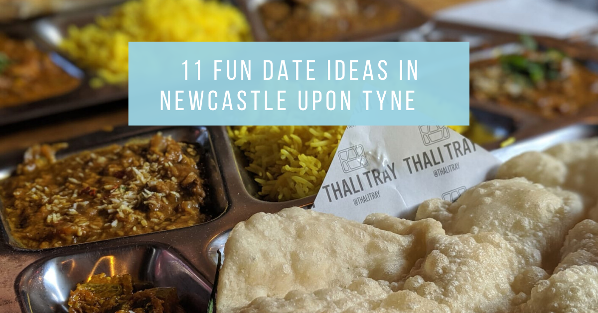 11 Fun Date Ideas in Newcastle Upon Tyne