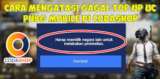Cara Mengatasi Gagal Top Up UC PUBG Mobile Di Codashop