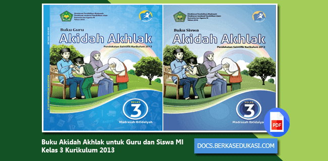 Download Buku Akidah Akhlak untuk Guru dan Siswa MI Kelas 3 Kurikulum 2013