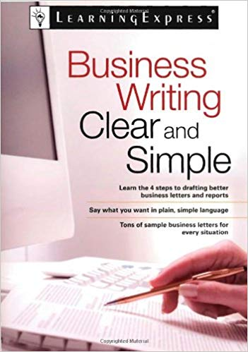 Business Writing Clear and Simple Learning Express