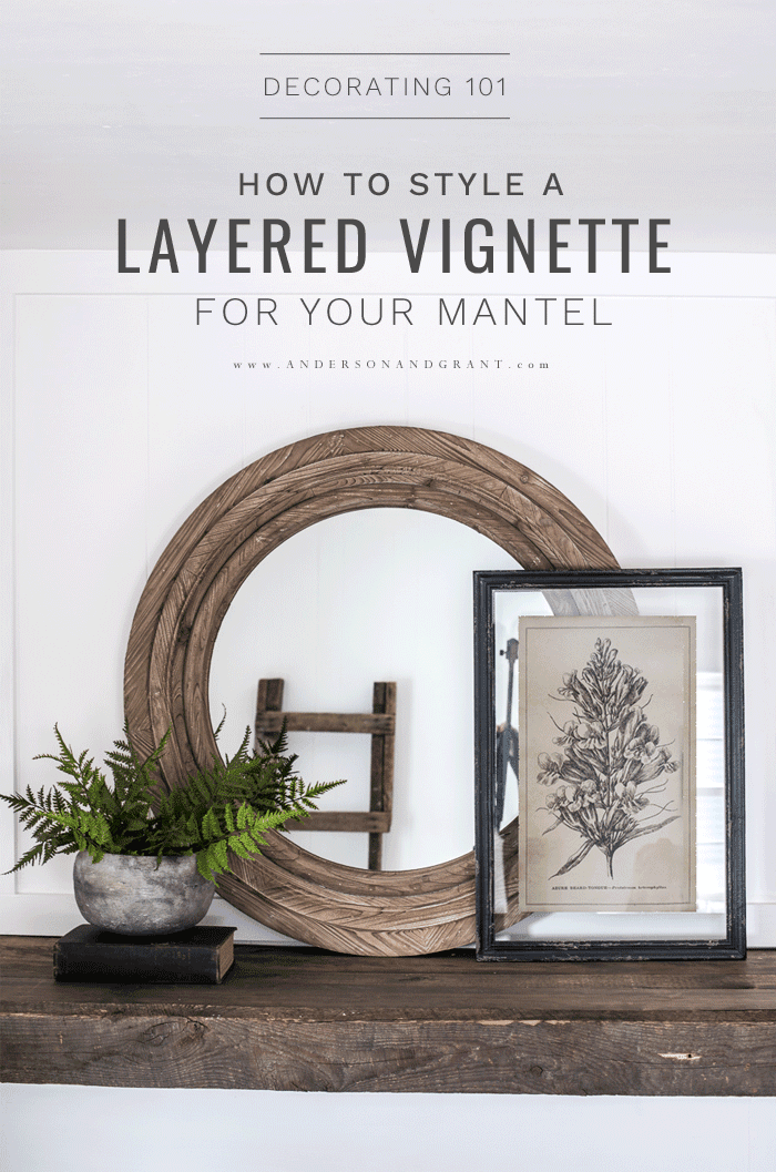 How to Style a Layered Vignette for your mantel