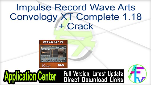 Impulse Record Wave Arts Convology XT Complete 1.18 + Crack