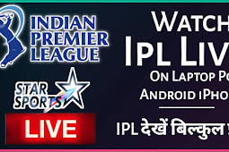 How To Watch IPL Live Streaming Free On Laptop PC Android iPhone iPad