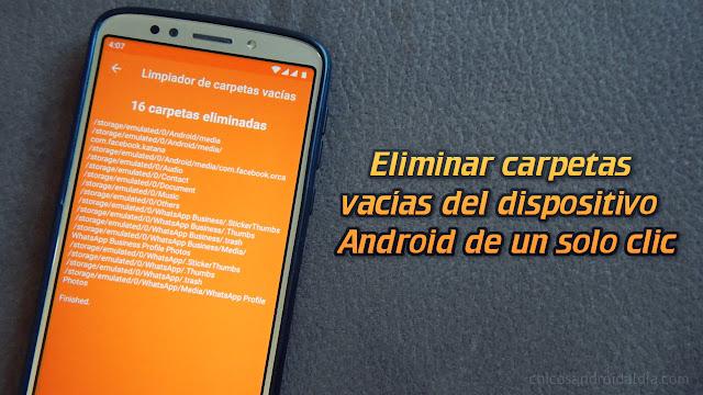 Eliminar carpetas vacías del dispositivo Android