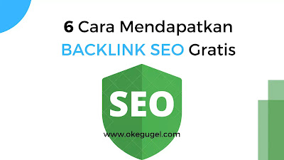 6 Cara Mendapatkan Backlink SEO Gratis