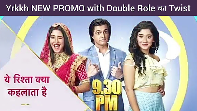 Double Role : Naira double role drama hilarious game against Sita in Yeh Rishta Kya Kehlata Hai