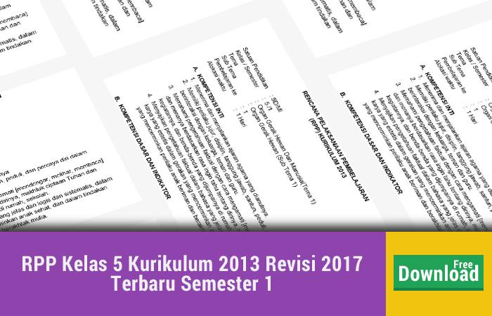 RPP Kelas 5 Kurikulum 2013 Revisi 2017 Terbaru Semester 1