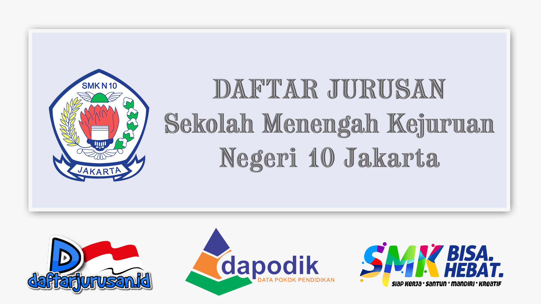 Daftar Jurusan SMK Negeri 10 Jakarta Timur