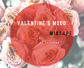 Das Valentinstag Mixtape von DJ StanLee | If you're grown and sexy , than this is your Valentines Day mix