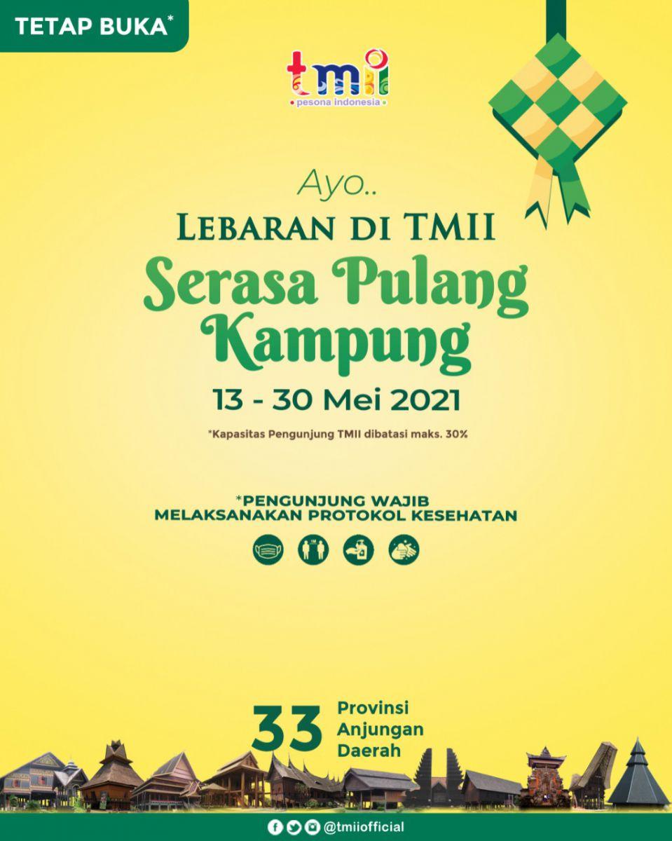 Harga Tiket Masuk Taman Mini [TMII] Lebaran Periode 13-30 Mei 2021 1