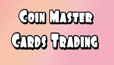 Coin master card trade