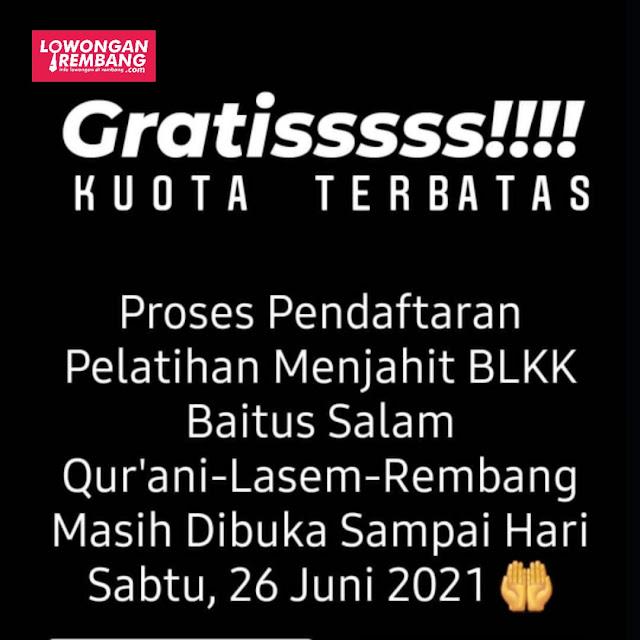 GRATIS Kursus Menjahit di BLK Komunitas Baitus Salam Qur'ani Soditan Lasem Rembang