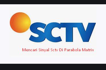 Cara Mencari Sinyal Sctv Di Parabola Matrix