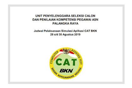Pengumuman Jadwal Pelaksanaan Simulasi Aplikasi CAT BKN Palangka Raya 2019