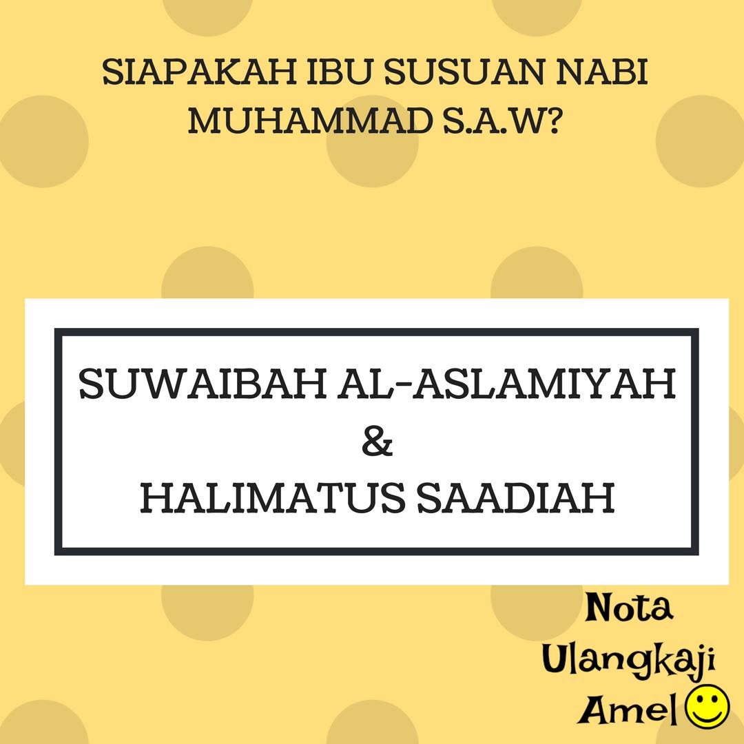 Pengasuh Pengasuh Nabi Muhammad S A W Dalam Asuhan Bondanya Nota Ulangkaji Amel