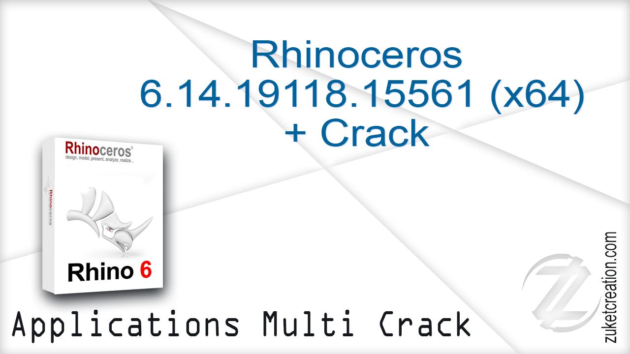 Aplikasi Cracked: Rhinoceros 6 14 19118 15561 (x64) + Crack