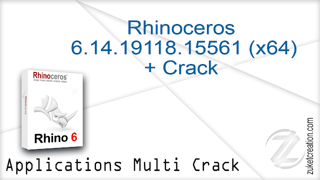 Rhinoceros 6.14.19118.15561 (x64) + Crack   |  262 MB