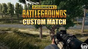 PUBG PC CUSTOM MATCHES