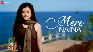 Mere Naina Lyrics Jogiyaa Rocks, Manjeera Ganguly, Altamash Faridi