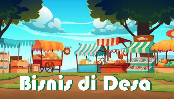 Membuka Bisnis di Desa