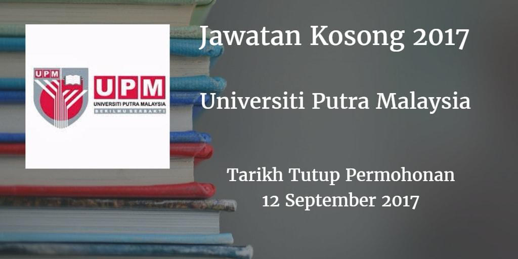 Jawatan Kosong UPM 12 September 2017