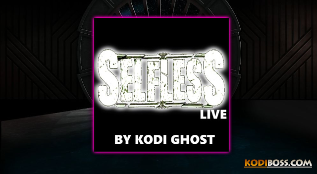 SelfLess Live Addon - How To Install Self Less Live IPTV