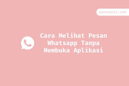 3 Cara Melihat Pesan Whatsapp Tanpa Membuka Aplikasi