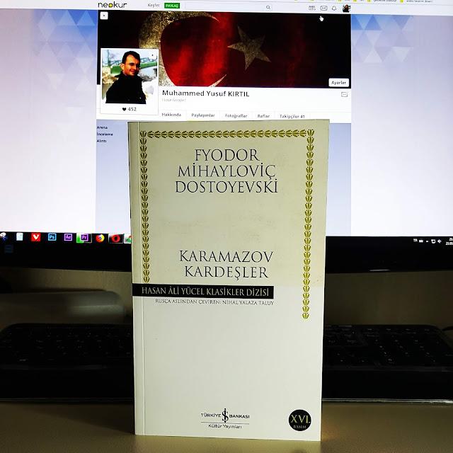 Şu Anda Okuduğum Kitap | Fyodor Mihayloviç Dostoyevski - Karamazov Kardeşler