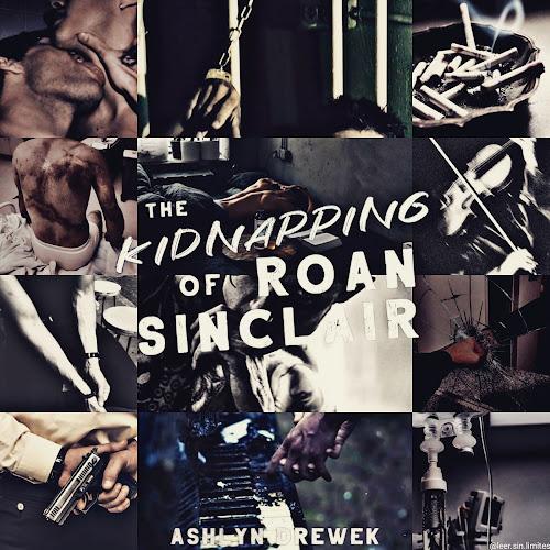 The Kidnapping of Roan Sinclair | Ashlynn Drewek
