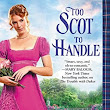 "Is hot sexy Colin.. ""Too Scot to Handle"" by Grace Burrowes"