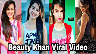 Beauty Khan Viral Video   Tik Tok Star Beauty Khan MMS Leaked Video New, Photos, Images, Download , Age, Real Name, Wikipedia, Biography,