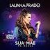 """[News]Lauana Prado apresenta a inédita """"Saúde Mental"""", mais uma faixa de seu projeto """"Live"""""""